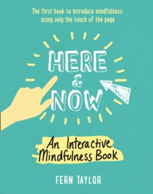 Here And Now - A Mindfulness Activity Book, Paperback Book