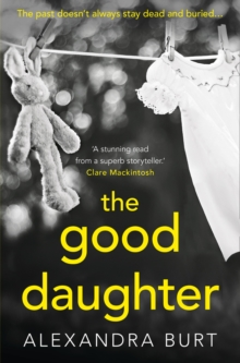The Good Daughter : A Gripping, Suspenseful, Page-Turning Thriller, Paperback