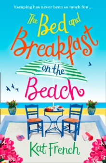 The Bed and Breakfast on the Beach : The Perfect Summer Beach Read of 2017, Paperback Book