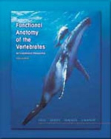 Functional Anatomy of the Vertebrates : An Evolutionary Perspective, Hardback