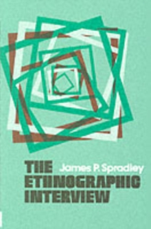 The Ethnographic Interview, Paperback Book