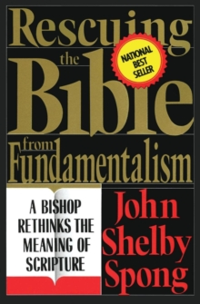 Rescuing the Bible from Fundamentalism, Paperback