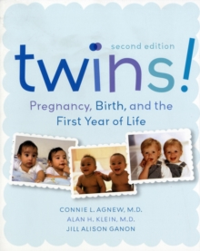 Twins! : Pregnancy, Birth and the First Year of Life, Paperback Book