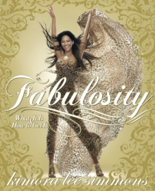 Fabulosity : What it is and How to Get it, Paperback