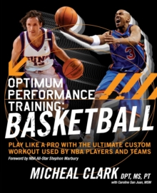 Optimum Performance Training: Basketball, Hardback Book