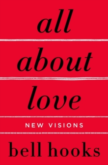 All about Love : New Visions, Paperback