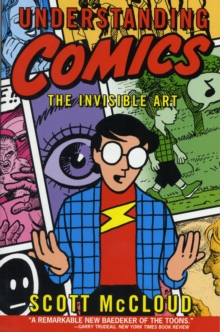 Understanding Comics : The Invisible Art, Paperback