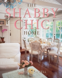 The Shabby Chic Home, Paperback