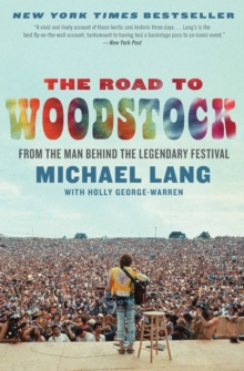 The Road to Woodstock, Paperback Book
