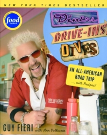 Diners, Drive-Ins and Dives : An All-American Road Trip ...with Recipes!, Paperback
