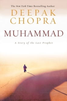 Muhammad : A Story of the Last Prophet, Hardback Book