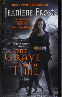 One Grave at a Time : A Night Huntress Novel, Paperback Book