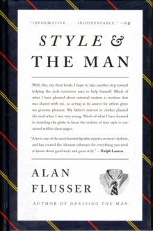 Style and the Man: How and Where to Buy the Best Men's Clothing, Hardback Book