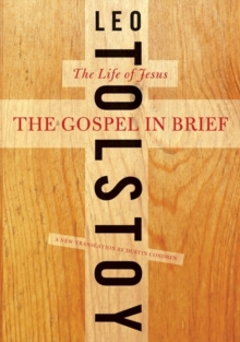 The Gospel in Brief : The Life of Jesus, Paperback