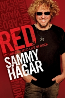 Red : My Uncensored Life in Rock, Hardback