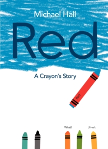 Red: A Crayon's Story, Hardback Book