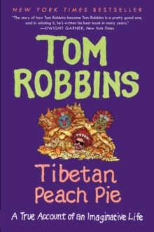 Tibetan Peach Pie : A True Account of an Imaginative Life, Paperback