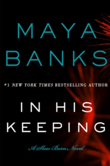 In His Keeping : A Slow Burn Novel, Paperback