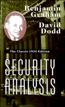 Security Analysis : The Classic 1934 Edition, Hardback