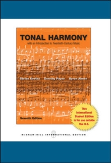 Tonal Harmony : With an Introduction to Twentieth-Century Music, Paperback