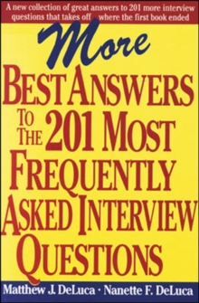 More Best Answers to the 201 Most Frequently Asked Interview Questions, Paperback