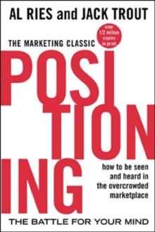 Positioning : The Battle for Your Mind, Paperback Book