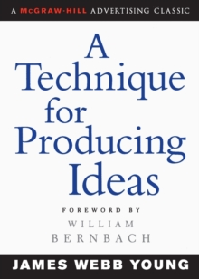 A Technique for Producing Ideas, Paperback Book
