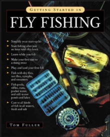 Getting Started in Fly Fishing, Paperback Book