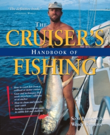 The Cruisers Handbook of Fishing, Paperback Book