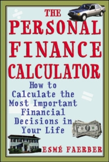 Image of The Personal Finance Calculator : How to Calculate the Most Important Financial Decisions in Your Life