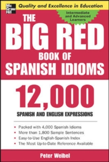 The Big Red Book of Spanish Idioms : 4,000 Idiomatic Expressions, Paperback