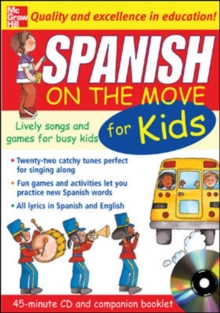 Spanish on the Move for Kids : Lively Songs and Games for Busy Kids, Mixed media product