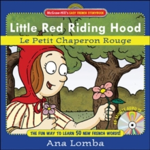 Easy French Storybook: Little Red Riding Hood : Le Petit Chaperon Rouge, Mixed media product Book
