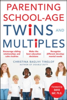 Parenting School-age Twins and Multiples, Paperback