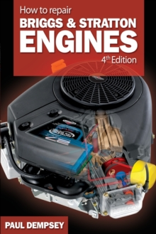 How to Repair Briggs and Stratton Engines, Paperback Book