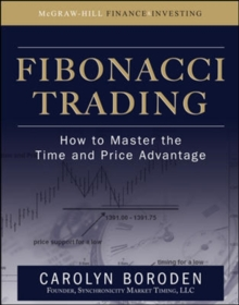 Fibonacci Trading: How to Master the Time and Price Advantage, Hardback Book