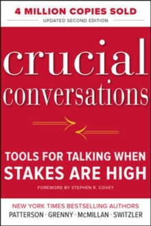 Crucial Conversations Tools for Talking When Stakes Are High, Paperback