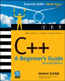 C++: A Beginner's Guide, Paperback Book