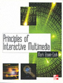 Principles of Interactive Multimedia, Paperback