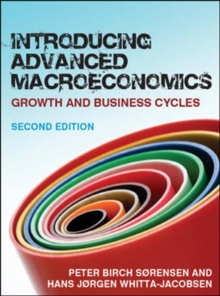 Introducing Advanced Macroeconomics : Growth and Business Cycles, Paperback