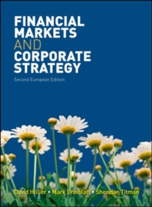 Financial Markets and Corporate Strategy, Paperback