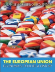 The European Union : Economics, Policy and History, Paperback
