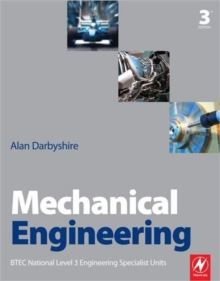 Mechanical Engineering : BTEC National Level 3 Engineering Specialist Units, Paperback