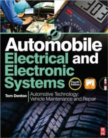 Automobile Electrical and Electronic Systems : Automotive Technology: Vehicle Maintenance and Repair, Paperback
