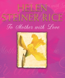 To Mother with Love, Hardback
