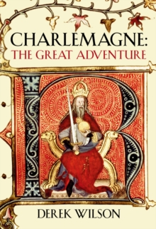 Charlemagne : Barbarian and Emperor, Hardback Book