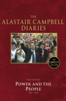 Diaries Volume Two : Power and the People Volume 2, Hardback