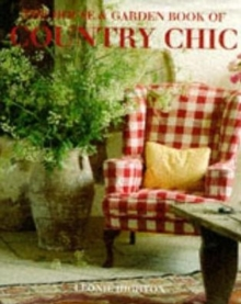 """House and Garden"" Country Chic, Hardback"
