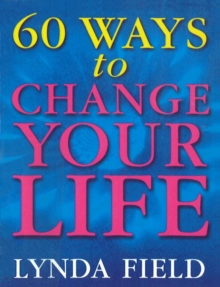 60 Ways to Change Your Life, Paperback