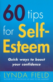 60 Tips for Self Esteem, Paperback Book